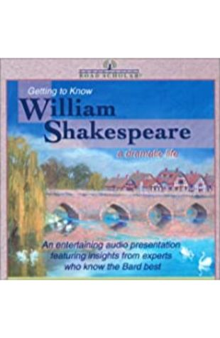 Getting to Know William Shakespeare by Joy Wake