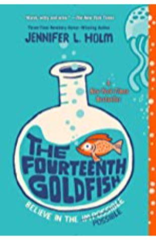 Fourteenth Goldfish, The Jennifer L. Holm