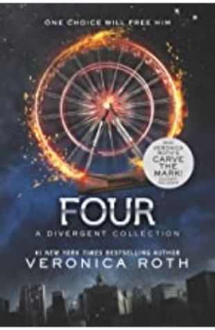 Four: A Divergent Collection Veronica Roth
