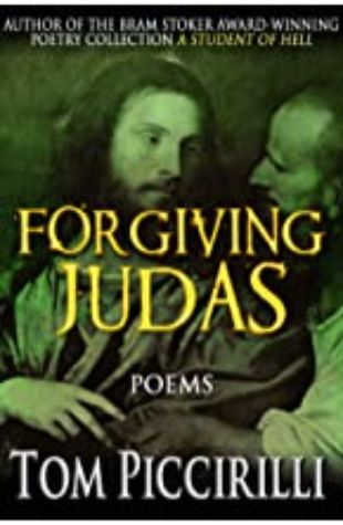 Forgiving Judas by Tom Piccirilli