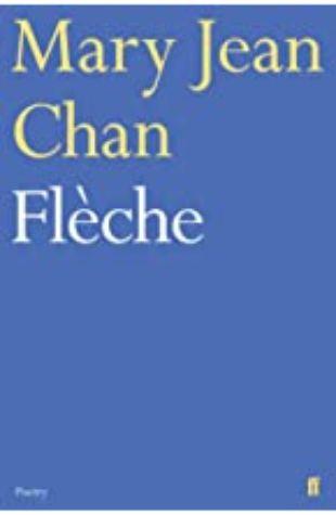 Flèche Mary Jean Chan