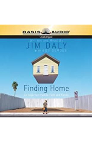 Finding Home Jim Daly