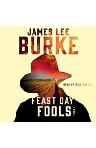 Feast Day of Fools: A Novel by James Lee Burke