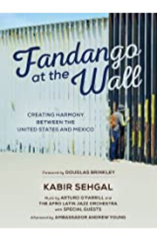 Fandango at the Wall, Kabir Sehgal