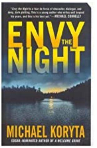 Envy the Night Michael Koryta
