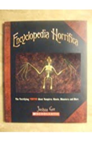 Encyclopedia Horrifica Joshua Gee