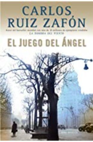 El Juego del Ángel Carlos Ruiz Zafon