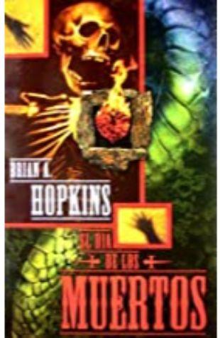 El Dia de los Muertos by Brian A. Hopkins