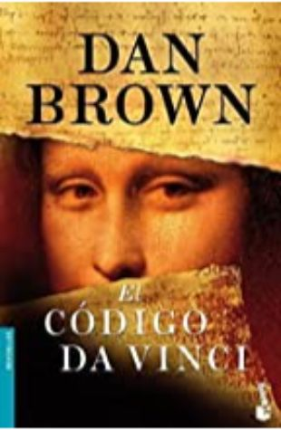 El Codigo Da Vinci (The Da Vinci Code) by Dan Brown