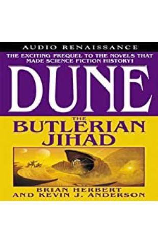 Dune: Butlerian Jihad by Brian Herbert and Kevin J. Anderson