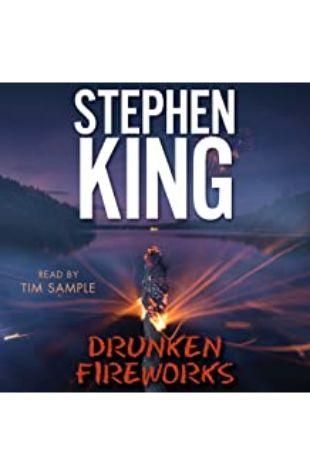 Drunken Fireworks Stephen King