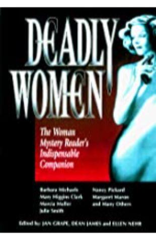 Deadly Women by Jan Grape, Dean James and Ellen Nehr
