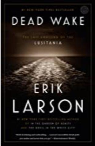Dead Wake Erik Larson