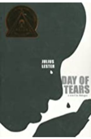 Day of Tears: A Novel in Dialogue by Julius Lester