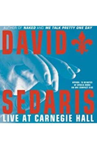 David Sedaris: Live at Carnegie Hall by David Sedaris