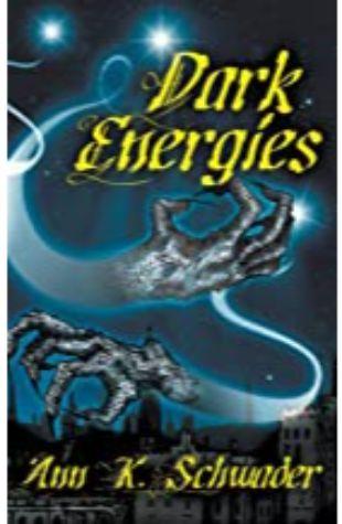 Dark Energies Ann K. Schwader