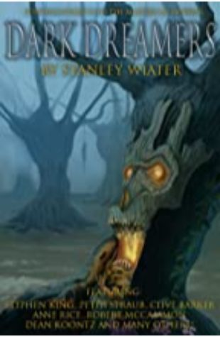 Dark Dreamers: Conversations with the Masters of Horror by Stanley Wiater