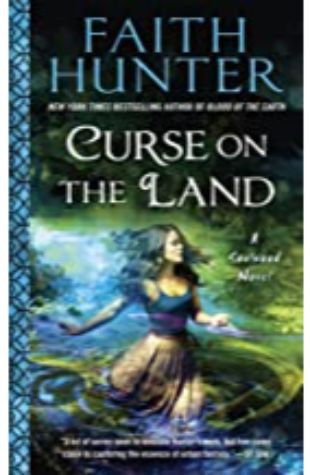Curse on the Land: Soulwood, Book 2 by Faith Hunter