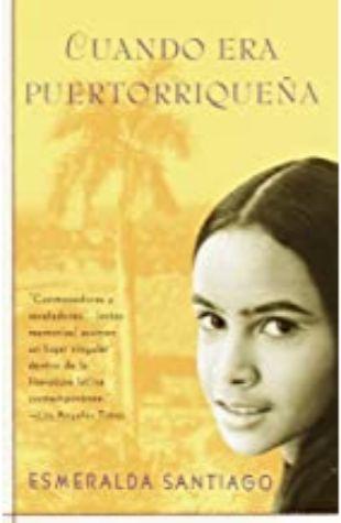 Cuando era Puetorriqueña Esmeralda Santiago