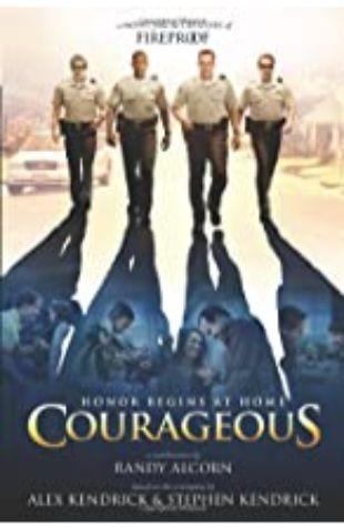 Courageous: A Novel by Randy Alcorn