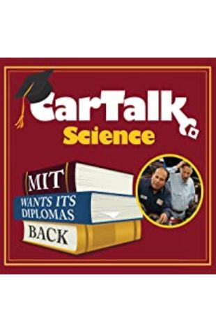 Car Talk Science: MIT Wants Its Diplomas Back Tom Magliozzi and Ray Magliozzi