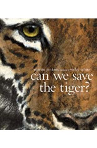 Can We Save the Tiger? Martin Jenkins