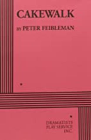 Cakewalk by Peter Feibleman