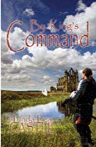 By King's Command Linda Lea Castle