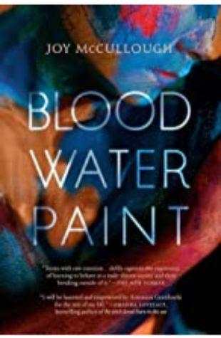 Blood Water Paint Joy McCullough