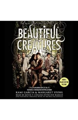 Beautiful Creatures: Beautiful Creatures, Book 1 by Kami Garcia and Margaret Stohl