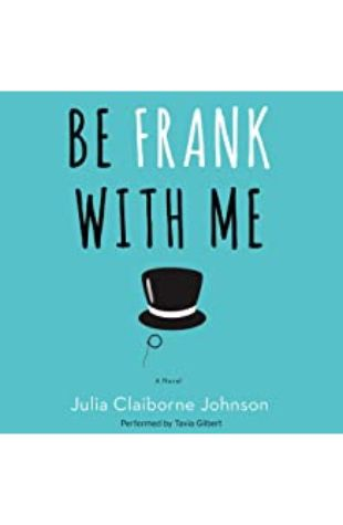 Be Frank with Me by Tavia Gilbert