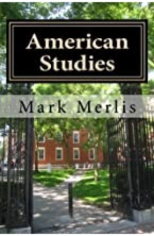 American Studies by Mark Merlis