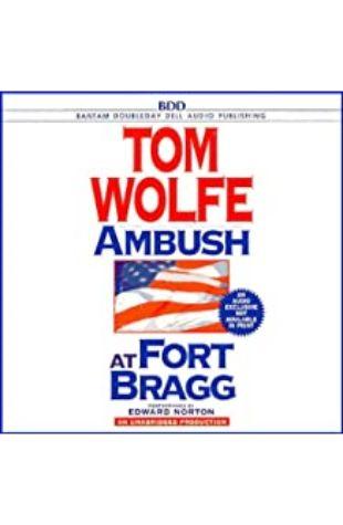 Ambush at Fort Bragg Tom Wolfe