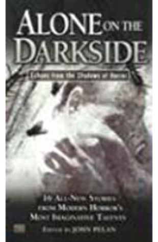 Alone on the Darkside John Pelan