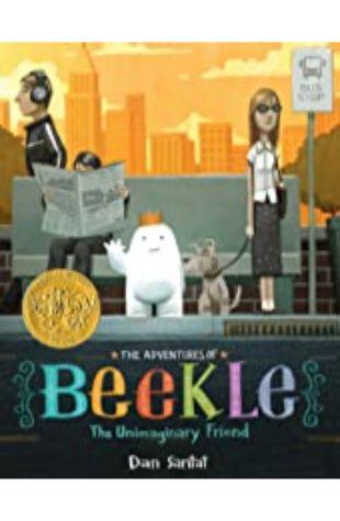 Adventures of Beekle, The: The Unimaginary Friend Dan Santat