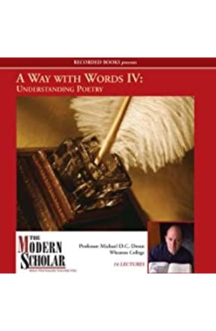 A Way with Words IV Professor Michael D.C. Drout