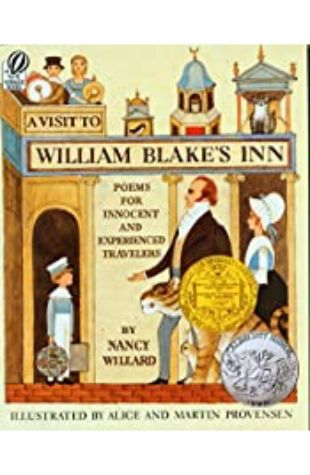A Visit to William Blake's Inn: Poems for Innocent and Experienced Travelers by Nancy Willard