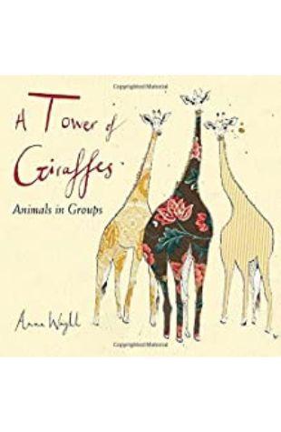 A Tower of Giraffes Anna Wright