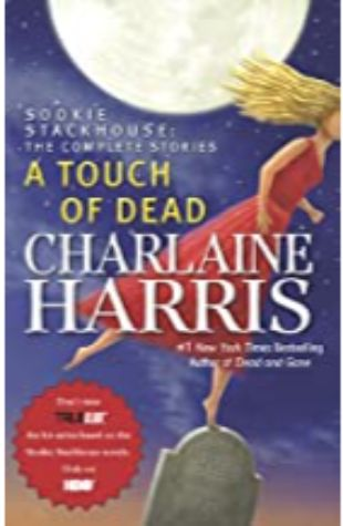 A Touch of Dead Charlaine Harris
