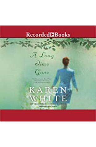 A Long Time Gone Karen White
