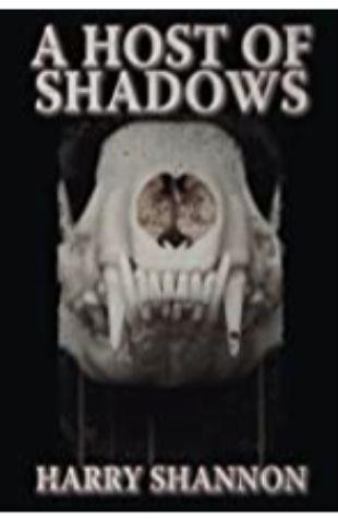 A Host of Shadows Harry Shannon