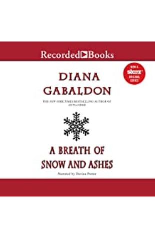 A Breath of Snow and Ashes: Outlander, Book 6 by Diana Gabaldon