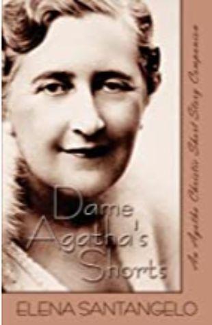 Dame Agatha's Shorts by Elena Santangelo