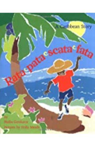 Rata-Pata-Scata-Fata: A Caribbean Story Phillis Gershator