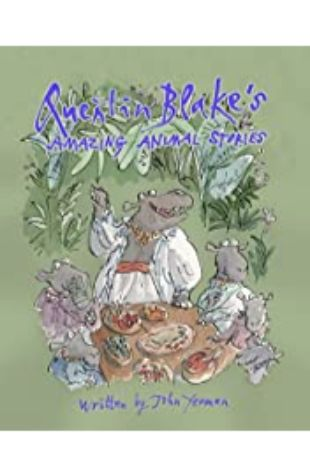 The Quentin Blake and John Yeoman Collection Quentin Blake and John Yeoman