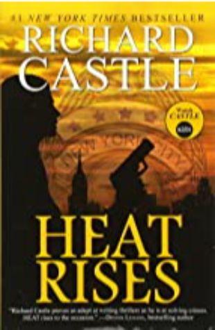 Heat Rises Richard Castle