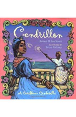 Cendrillon: A Caribbean Cinderella Robert D. San Souci