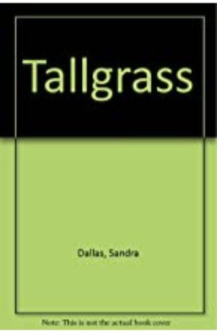 Tallgrass Sandra Dallas