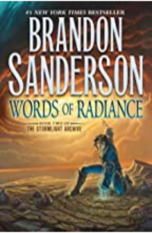 Words of Radiance: The Stormlight Archive, Book 2 by Brandon Sanderson