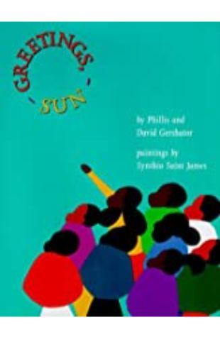 Greetings, Sun Phillis Gershator and David Gershator